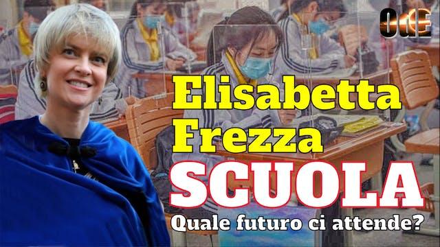 ELISABETTA FREZZA - SCUOLA, QUALE FUT...