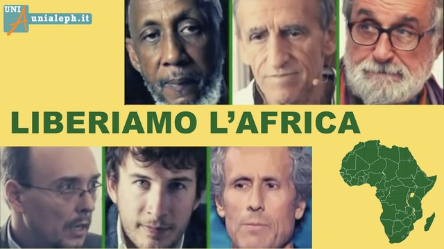 Barnard, Fusaro, Konare, Mori, Scardovelli, Zanotelli – Liberiamo l'Africa