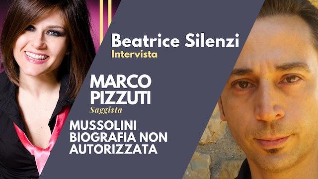 Mussolini: Biografia non autorizzata - MARCO PIZZUTI - Saggista