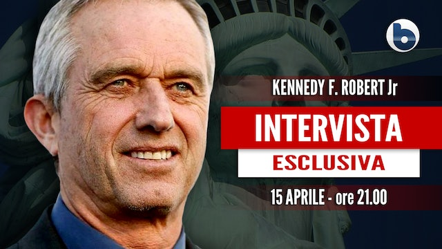 BYOBLU INTERVISTA ROBERT KENNEDY JUNIOR