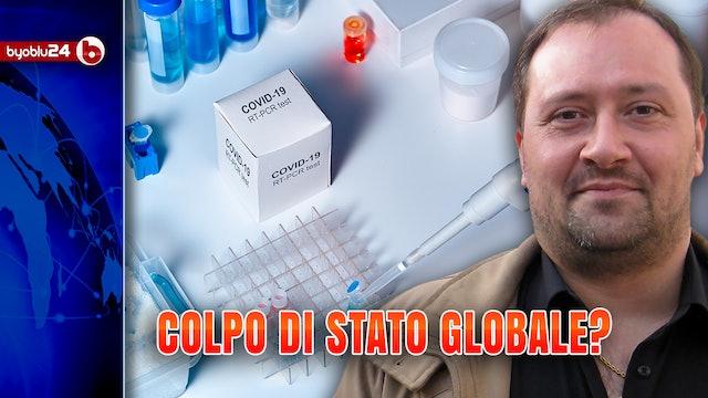 """OPERAZIONE CORONA: un """"COLPO DI STATO GLOBALE""""? La tesi di Nicola Bizzi"""