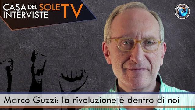 Marco Guzzi: la rivoluzione è dentro di noi