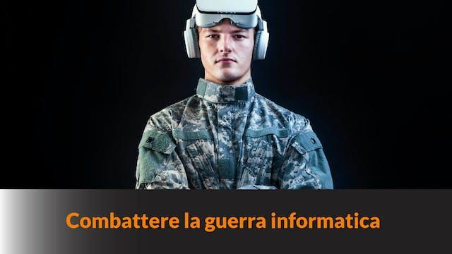 Combattere la Guerra Informatica