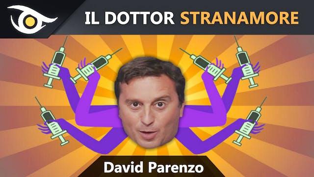 David Parenzo: il dott. Stranamore