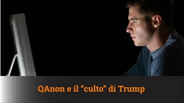 """QAnon e il """"culto"""" di Trump – MN #93"""