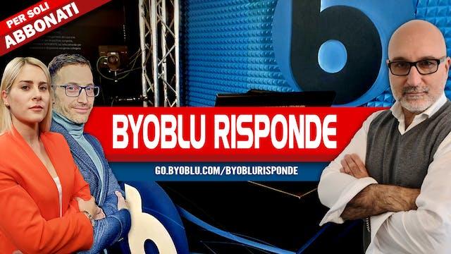 BYOBLU RISPONDE ALLE VOSTRE DOMANDE -...