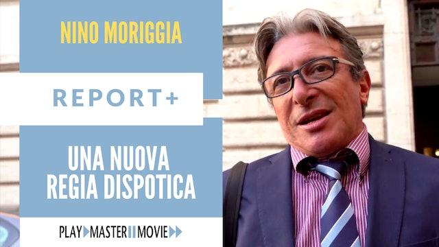 Una nuova regia dispotica - Nino Moriggia