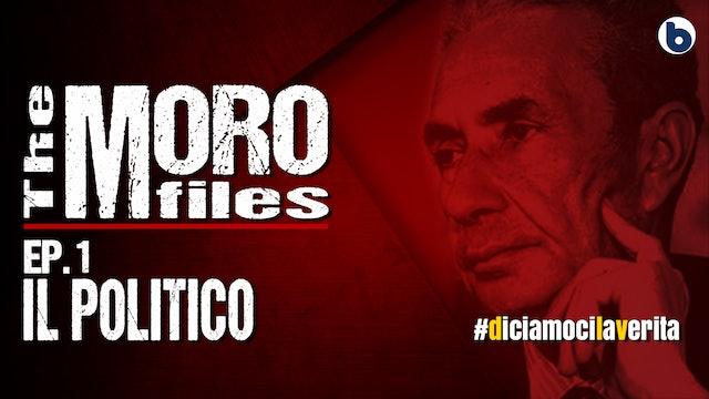 THE MORO FILES 01 - IL POLITICO