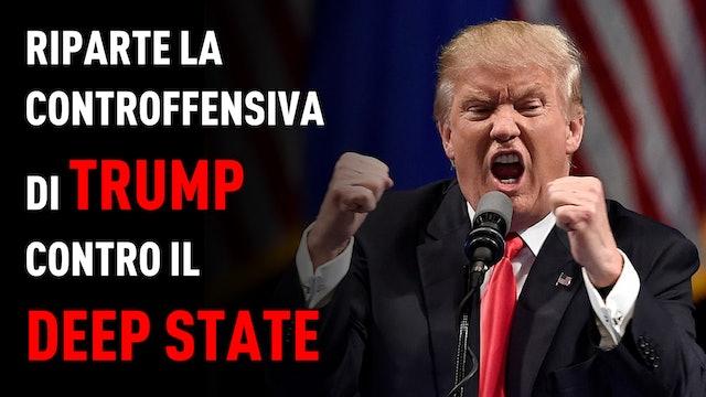 Riparte la controffensiva di Trump contro il Deep State - PandoraTV