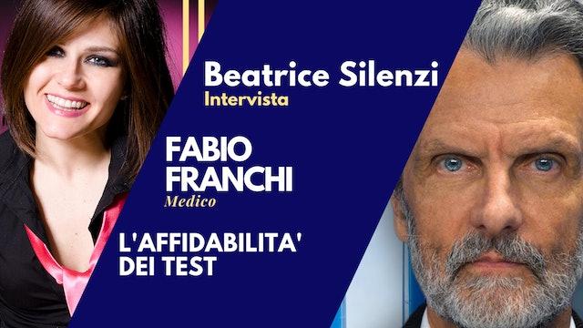 L'affidabilità dei test - Dott. FABIO FRANCHI - Specialista Malattie Infettive