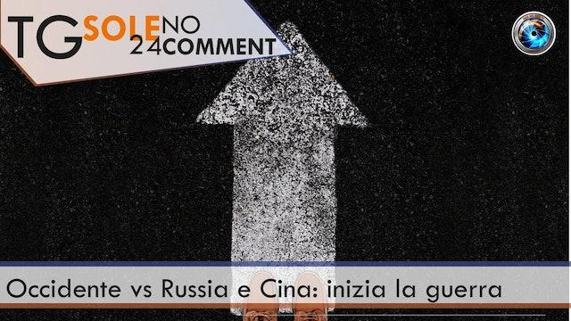 TgSole24 NoComment 23.03.21 | Occidente vs Russia e Cina_ inizia la guerra
