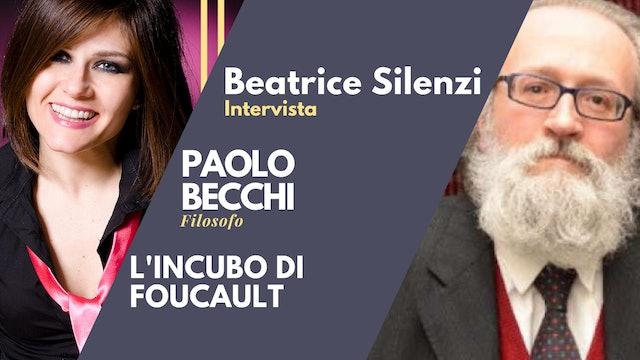L'Incubo di Foucault - PAOLO BECCHI - Filosofo del Diritto