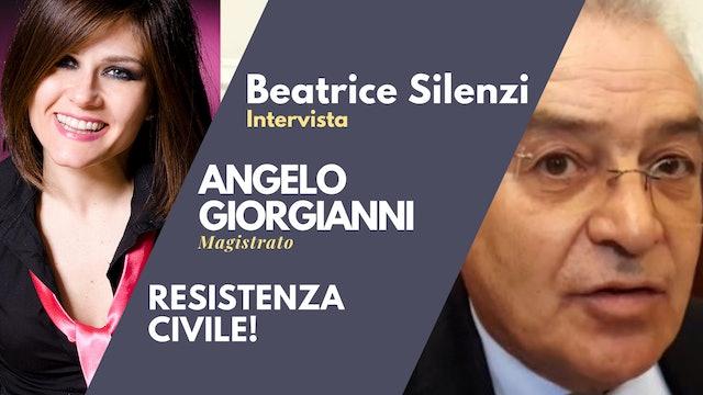 Attuare la Resistenza Civile! - ANGELO GIORGIANNI - Magistrato