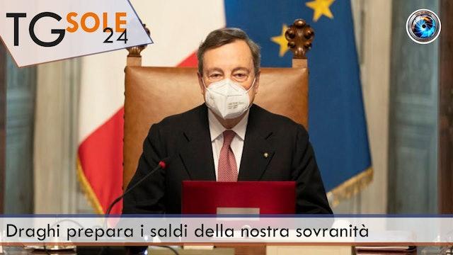 TgSole24 17.02.21 | Draghi prepara i saldi della nostra sovranità