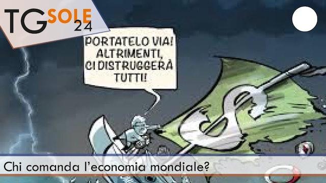 TgSole24 07.04.21 | Chi comanda l'economia mondiale