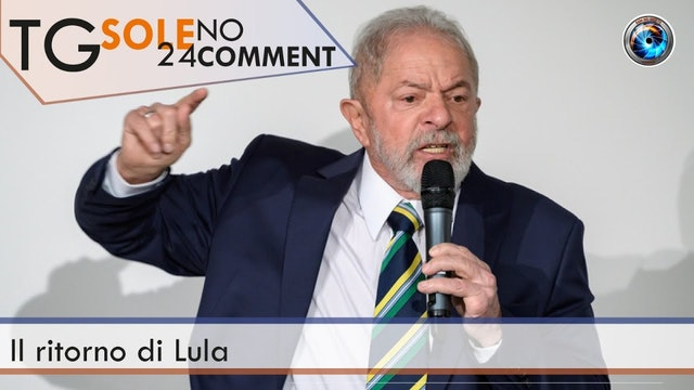 TgSole24 NoComment 11.03.21 | Il ritorno di Lula