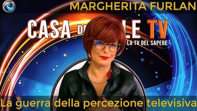 Margherita Furlan: la guerra della pe...