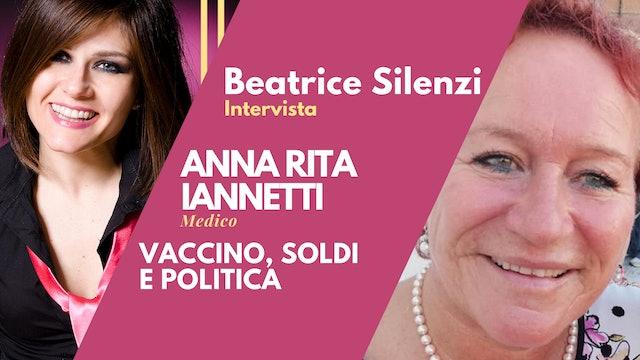 Vaccino Covid ed interessi politici ed economici - ANNA RITA IANNETTI - Medico
