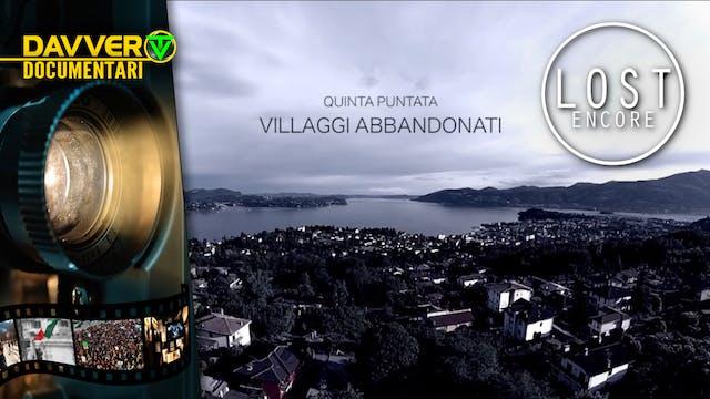 LOST ENCORE EP5: Villaggi abbandonati