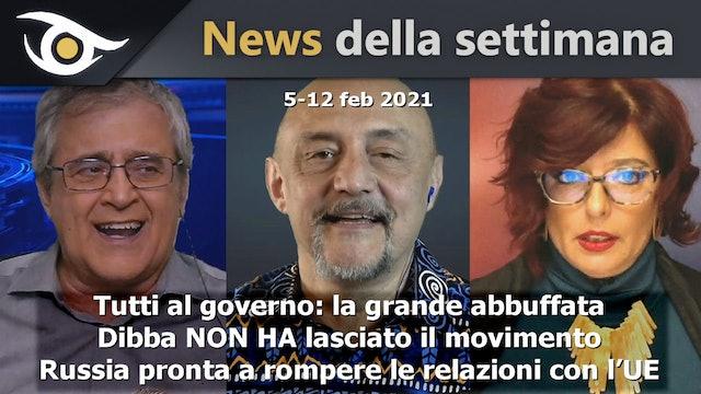 Tutti al governo: la grande abbuffata - News 5-12 Feb 2021