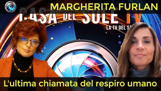 Margherita Furlan: l'ultima chiamata ...
