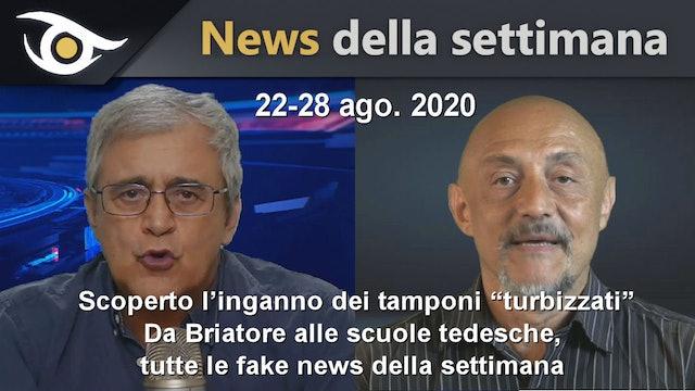 """SCOPERTO L'INGANNO DEI TAMPONI """"TURBIZZATI - News settimana 22/28 Ago 2020"""