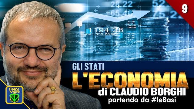 9 - GLI STATI: l'Economia di Claudio Borghi partendo da #leBasi