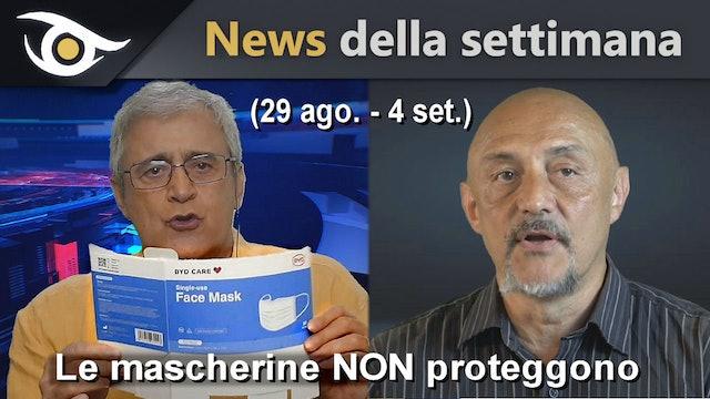 LE MASCHERINE NON PROTEGGONO - News settimana 29 Ago-4 Set 2020