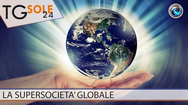TgSole24 03.11.20 |  La supersocietà globale