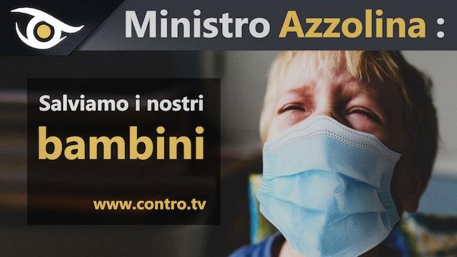 Ministro Azzolina: salviamo i nostri bambini
