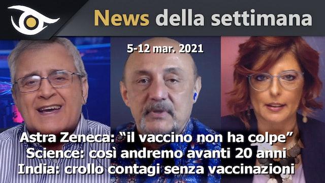 """Astra Zeneca: """"Il Vaccino non ha Colpe"""" - News 5-12 Mar 2021"""
