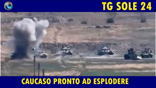 TgSole24 02.10.20 | Caucaso pronto a esplodere