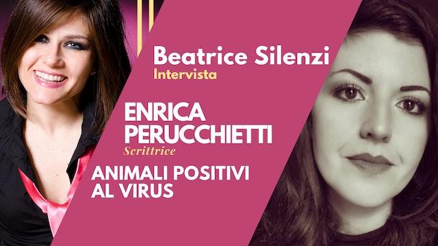 Animali Positivi al Virus - ENRICA PERUCCHIETTI - Scrittrice