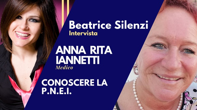 Conoscere la PNEI - ANNA RITA IANNETTI - Medico