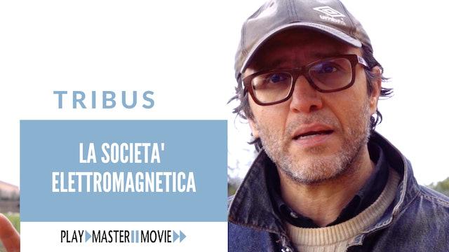 La società dell'elettromagnetismo – Maurizio Martucci