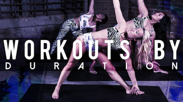 WORKOUTS BY DURATION