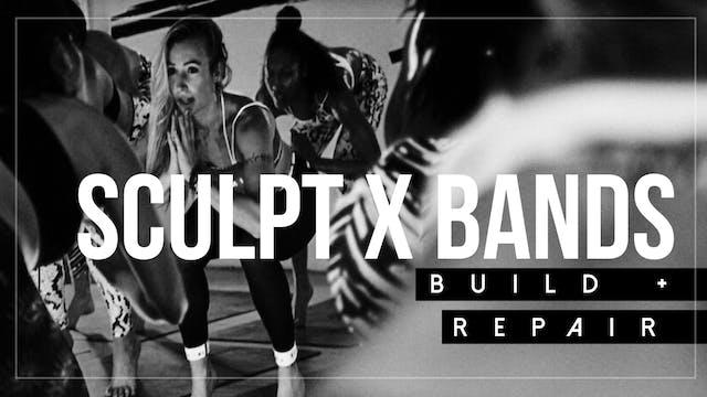 Sculpt + Bands