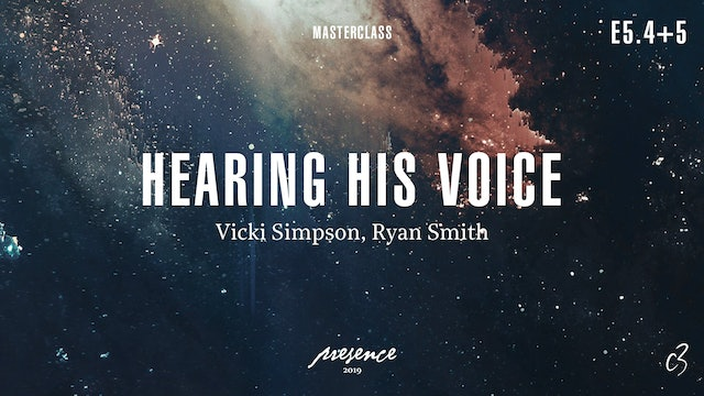 Masterclass 2019 - Day Two - Hearing His Voice