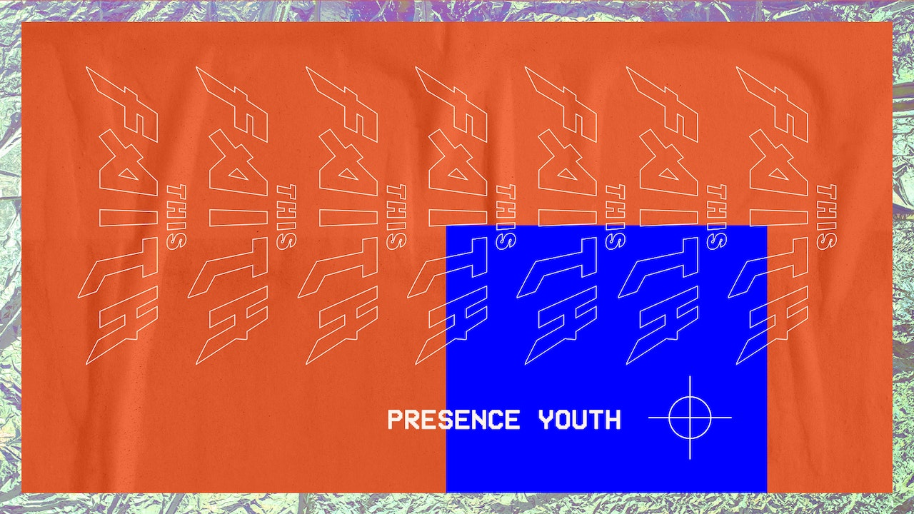 Presence Youth, 2019 - This Faith