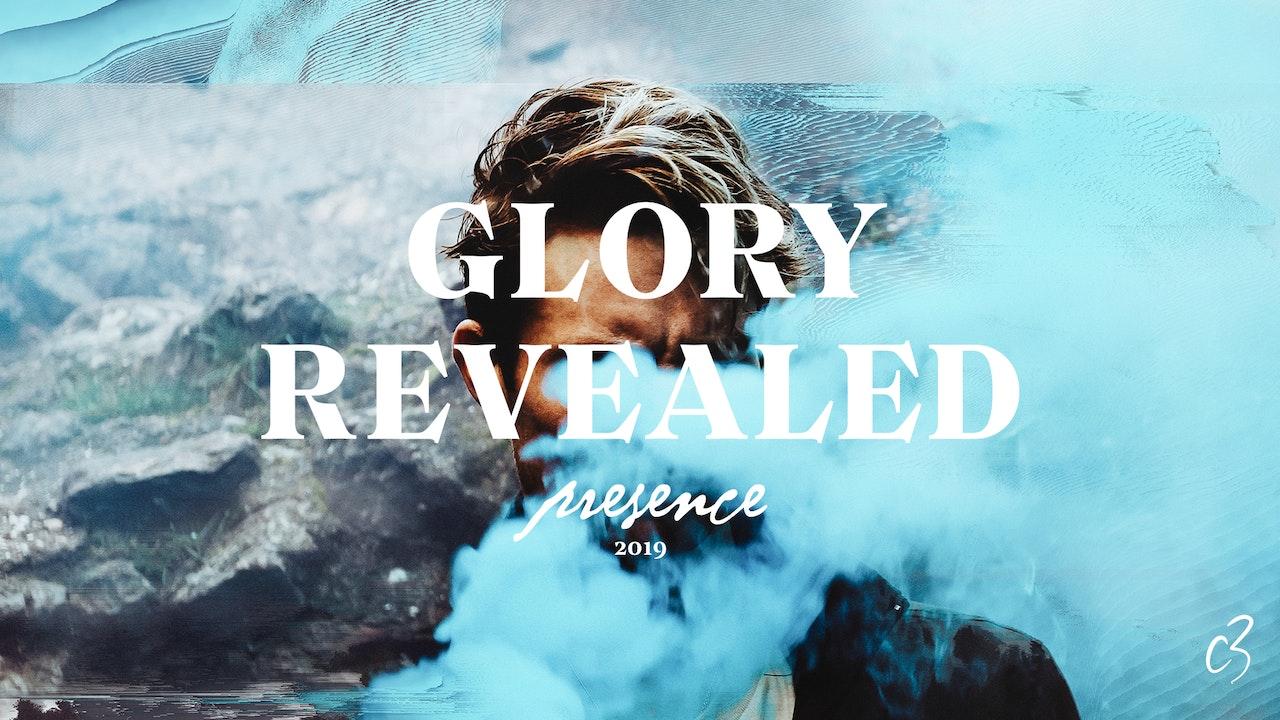 Presence Conference, 2019 - Glory Revealed