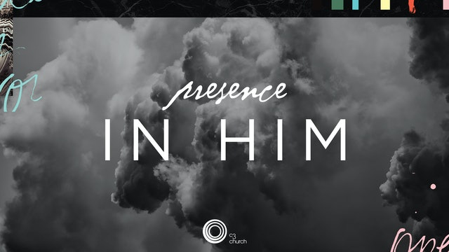 Presence Conference, 2016 - In Him
