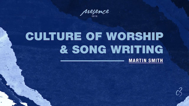Master Classes 2018 - Culture Of Worship Songwriting