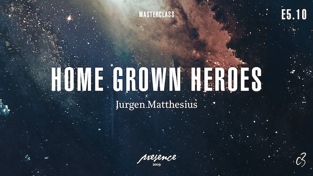 Masterclass 2019 - Day One - Home Grown Heroes