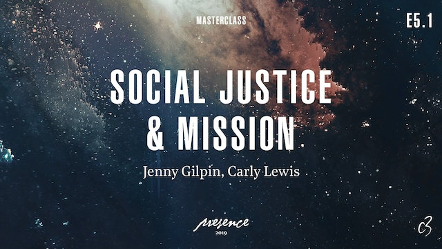 Masterclass 2019 - Day One - Social Justine & Mission