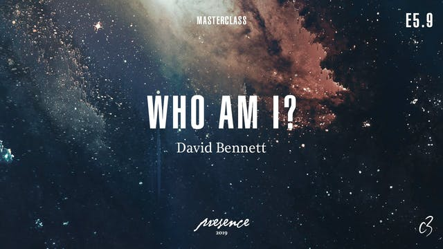 Masterclass 2019 - Day Two - Who Am I?