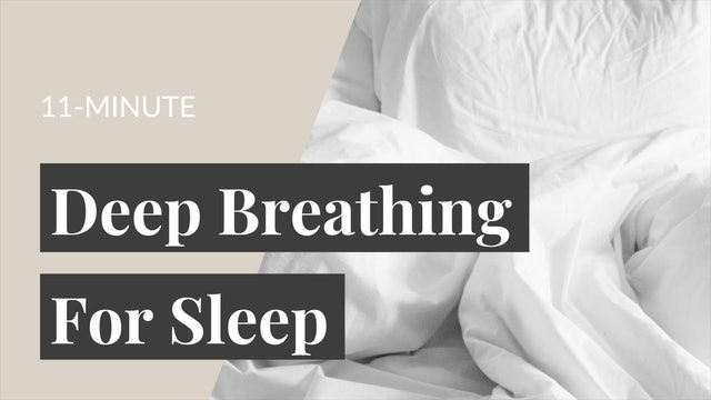 11-Minute Deep Breathing Meditation for Sleep