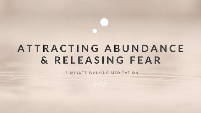15-Minute Walking Meditation: Attracting Abundance