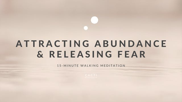 15-Minute Walking Meditation: Attract...