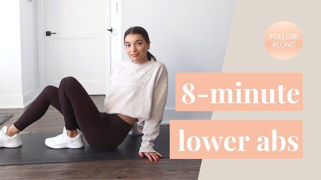 8-Minute Lower Abs: Follow Along