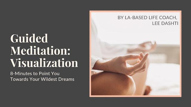 8-Minute Visualization Meditation